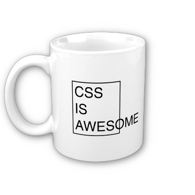 http://ardamis.com/wp-content/uploads/2010/07/css-is-awesome-mug.jpg#.png